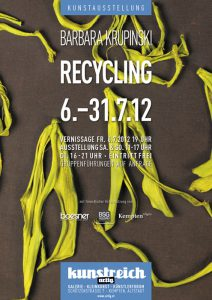 Recycling / Barbara Krupinski: 6. - 31.7.12