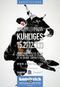 KUHLIGES. Walter Lehmann: 15.2.-12.3.13