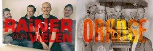 Rainer von Vielen und Orange live im Doppelpack zur artig'19